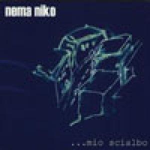 album …mio scialbo - Nema Niko