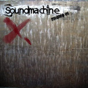album Promo '06 - Soundmachine