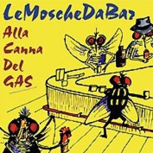 album Alla Canna Del GAS - LeMoscheDaBar