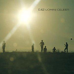 album Uomini Celesti - E42