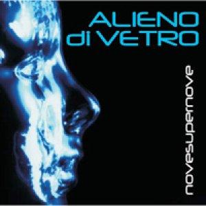 album Novesupernove - Alieno di Vetro