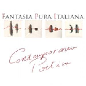 album Contemporanea Poetica - Fantasia Pura Italiana