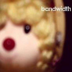 album Bandwidth (Vol.1) - bandwidth