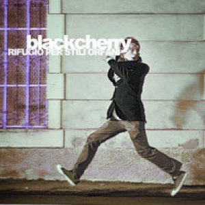 album Rifugio per stili orfani - Blackcherry