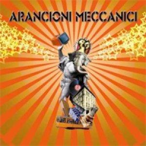 album Arancioni Meccanici - Arancioni Meccanici