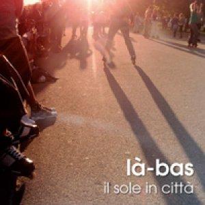 album Il sole in città - Là-Bas (LaBas)