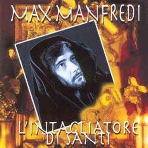 album L'intagliatore di Santi - Max Manfredi