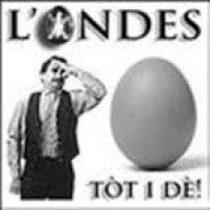 album Tòt i dè - L'Ondes