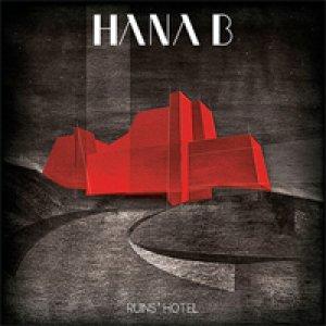 album Ruins Hotel - Hana-B