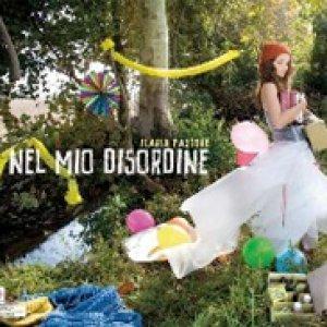 album Nel mio disordine - Ilaria Pastore