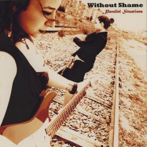 album Parallel situations - Without Shame