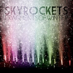 album Skyrockets - Fragments Of Winter