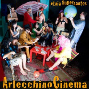 album Arlecchino Cinema - Etnia Supersantos