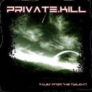 album Tales From The Twilight - Private Kill