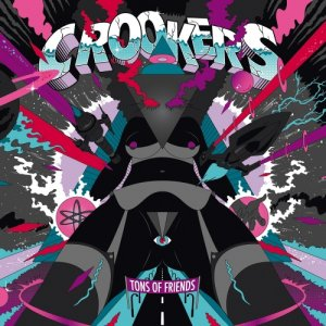 album Tons Of Friends - Crookers