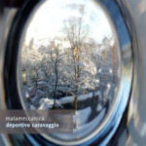 album Deportivo Caravaggio - malameccanica
