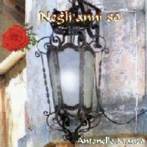 album Negli anni '80 - Antonello Manzo