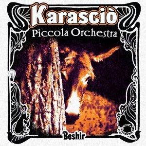 album Beshir - Piccola Orchestra Karasciò