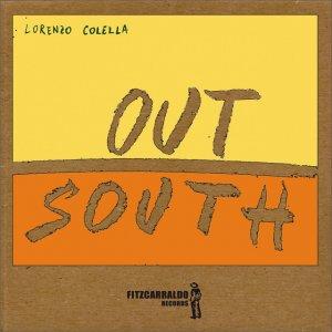 album Out south - Lorenzo Colella