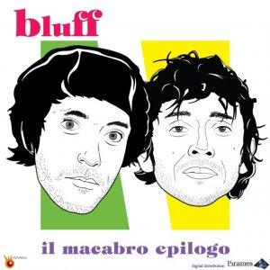 album Il macabro epilogo - bluff