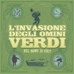 album Nel nome di chi? - L'Invasione degli Omini Verdi