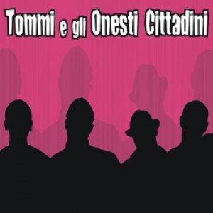 album S/t - Tommi e gli Onesti Cittadini