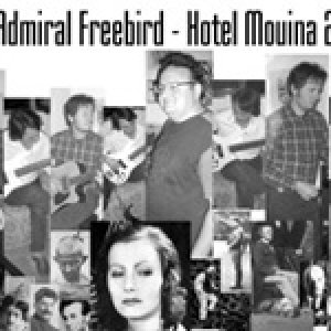 album HOTEL MOUINA - THE ADMIRAL FREEBIRD