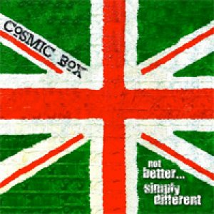 album Not better... simply different - Cosmic Box