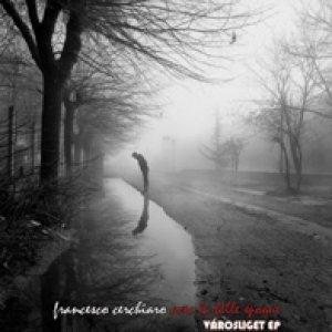 album Vàrosliget Ep - Francesco Cerchiaro