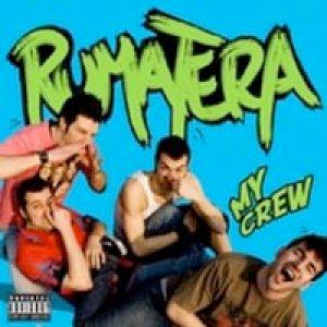 album My crew - Rumatera