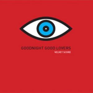 album Goodnight Good Lovers - Velvet Score