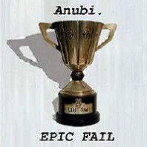 album Epic Fail - Anubi.
