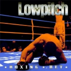 album Boxing Bet (ep full version)  - lowpitch
