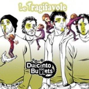 album Le Tragifavole - 200 bullets