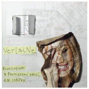album Rivoluzioni a pochissimi passi dal centro - Verlaine