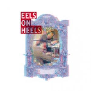 album EELS ON HEELS - EELS ON HEELS