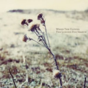 album The Longed-For Season - When The Clouds