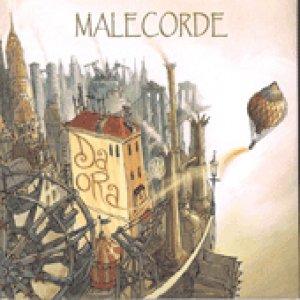 album Da ora - Malecorde
