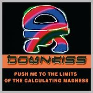 album push me to the limits of the calculating madness - downkiss