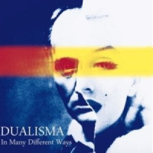 album In Many Different Ways - Dualisma