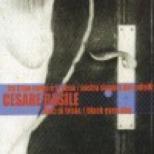 album Tra il tuo corpo e la cena (cds) - Cesare Basile