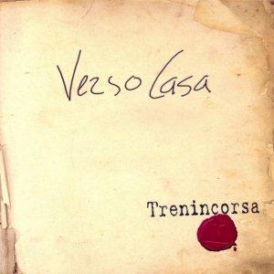 album Verso Casa - Trenincorsa