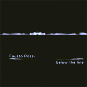 album Below the line - Fausto Rossi (Faust'O)