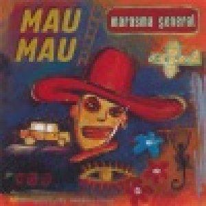 album Marasma general (live) - Mau Mau