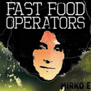 album Mirko EP - Fast Food Operators