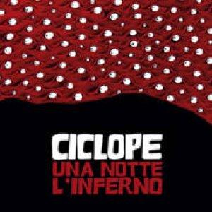 album Una Notte L'Inferno - Ciclope