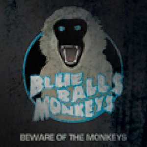 album Beware of the Monkeys - Blue Balls Monkeys