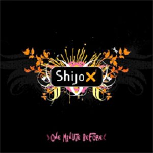 album One minute before - SHIJO X