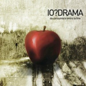 album Da consumarsi entro la fine - Io?drama