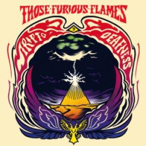album Trip to deafness - Those furious flames